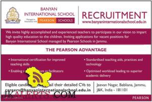 Teaching and Non teaching jobs in Banyan International School, Private jobs