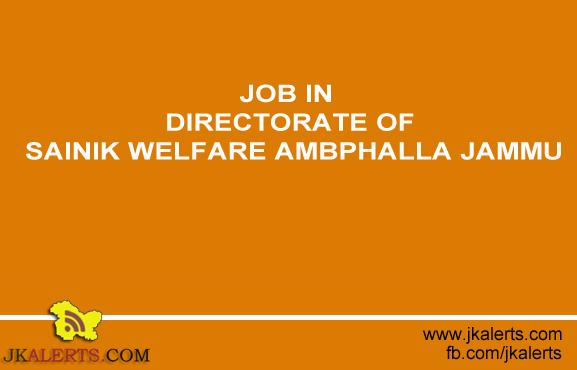 JOB IN DIRECTORATE OF SAINIK WELFARE AMBPHALLA JAMMU