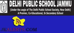 DELHI PUBLIC SCHOOL JAMMU (DPS JAMMU) TEACHING JOBS