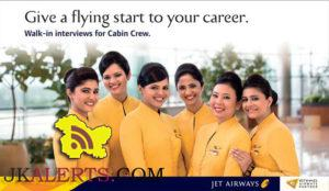 Walk-in interviews for Jet Airways Cabin Crew Venue Jammu