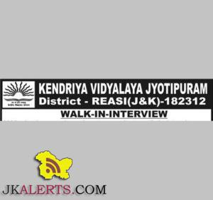 Walk-in-interview in KV Jyotipuram Reasi