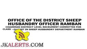 CLASS -IV POSTS IN SHEEP HUSBANDRY DEPARTMENT RAMBAN JOBS