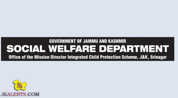 J&K State Child Protection Society, Department of Social Welfare, JKICPS Recruitment 2018, Govt jobs, Employment