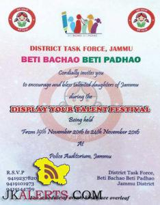 District Task Force Jammu BETI BACHAO BETI PADHAO Display Your Talent Festival