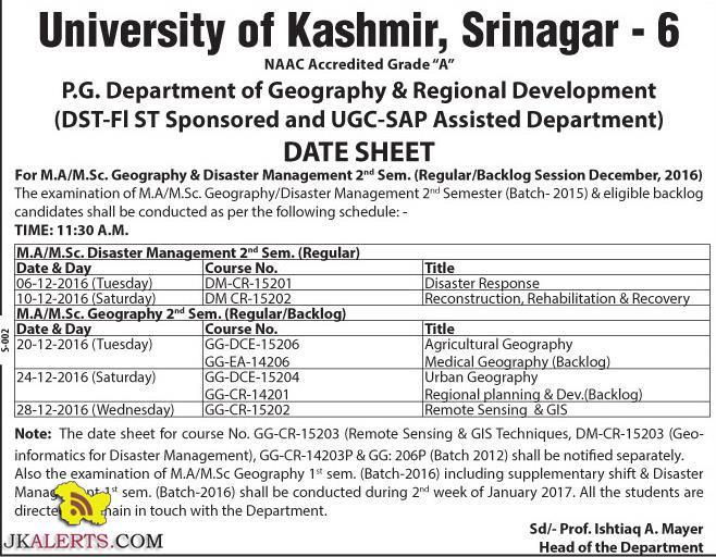 University of Kashmir DATE SHEET M.A/M.Sc. Geography & Disaster Management Regular/Backlog Dec, 2016)