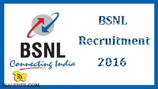 Bharat Sanchar Nigam Limited Recruitment 2016