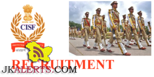 Central Industrial Security Force Recruitment 2016