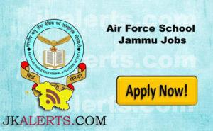 Air Force School Jammu Recruitment , AF School Jammu Jobs
