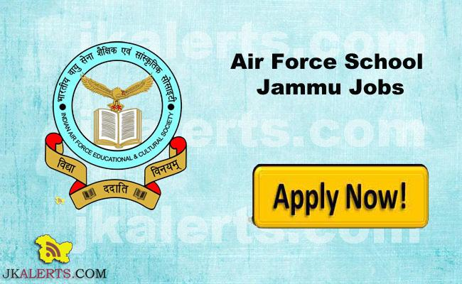 Air Force School Jammu Recruitment , AF School Jammu Jobs