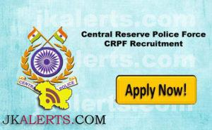 Central Reserve Police Force CRPF Recruitment