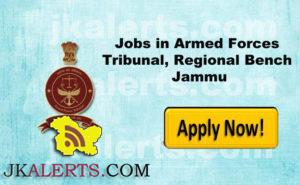 Jobs in Armed Forces Tribunal, Regional Bench Jammu