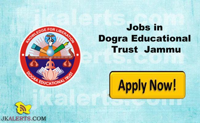 Jobs in Dogra Education Trust