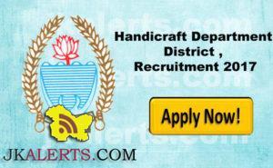 Jobs in Handicraft Department District , Class ivth Recruitment 2017