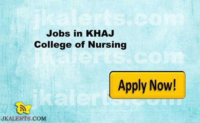 Jobs in KHAJ College of Nursing Budgam
