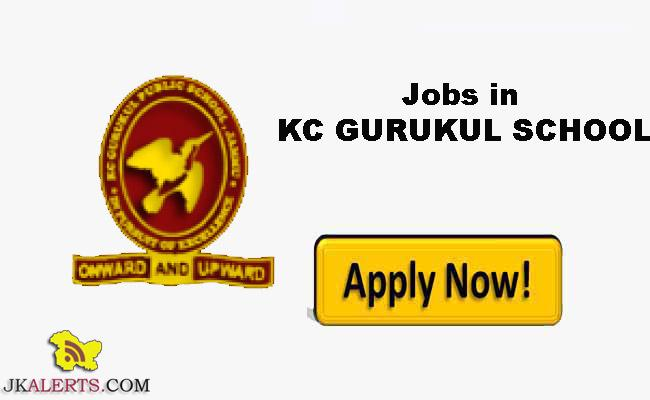 KC GURUKUL PUBLIC SCHOOL RECRUITMENT JAMMU