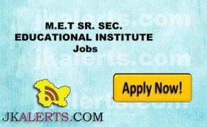 M.E.T SR. SEC. EDUCATIONAL INSTITUTE JOBS