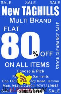 New Taghills Multi Brand Flat 80% on all items