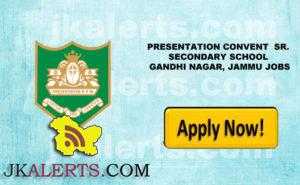 PRESENTATION CONVENT SR. SECONDARY SCHOOL GANDHI NAGAR, JAMMU JOBS
