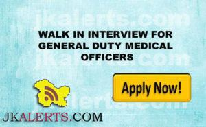WALK IN INTERVIEW FOR GENERAL DUTY MEDICAL OFFICERS IN CRPF