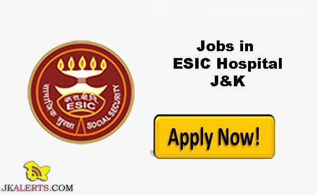 Employees State Insurance Corporation ,ESIC Jobs, ESIC Recruitment, : Specialists and senior resident, J&K ESIC, Jobs in Jammu,