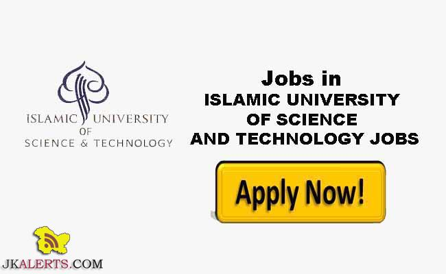 ISLAMIC UNIVERSITY OF SCIENCE & TECHNOLOGY JOBS RECRUITMENT