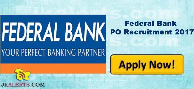 Federal Bank PO Recruitment 2017