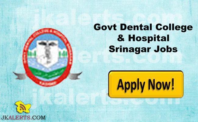 Govt Dental College & Hospital Srinagar Jobs