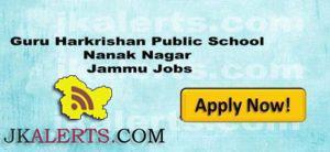 Guru Harkrishan Public School Nanak Nagar Jammu Jobs