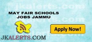 MAY FAIR SCHOOLS JOBS JAMMU