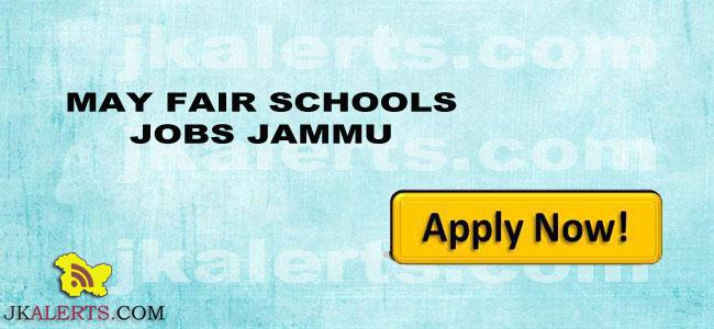 MAY FAIR SCHOOLS JOBS JAMMU