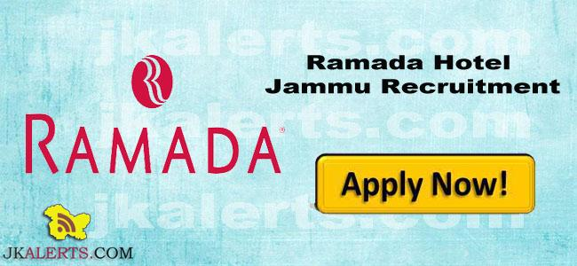 Various Jobs in Hotel Ramada Jammu