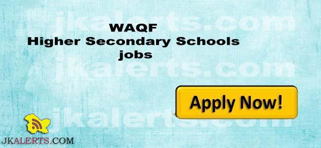 WAQF Higher Secondary Schools jobs