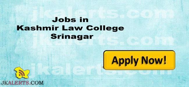 Jobs in Kashmir Law College Srinagar