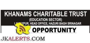 KHANAMS CHARITABLE TRUST H SRINAGAR JOBS