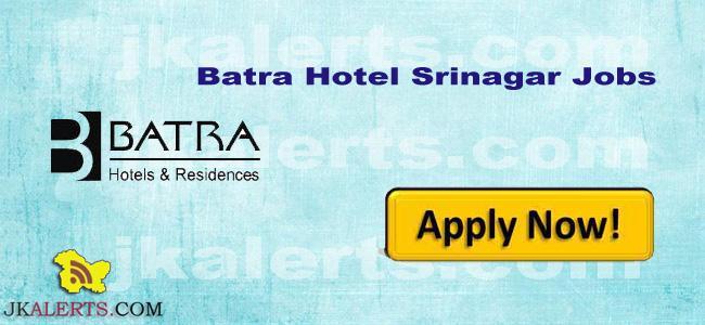 Batra Hotel Srinagar Jobs