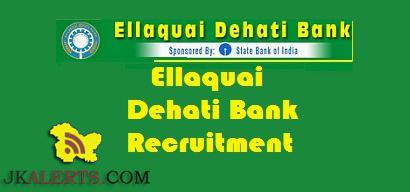 Ellaquai Dehati Bank EDB Jobs, Ellaquai Dehati Bank EDB Recruitment 2018, Regional Rural Banks and Commercial Banks jobs, Bank jobs, Jobs in Srinagar, Kashmir jobs,