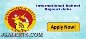 International School Rajouri Jobs