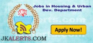 Jobs in Housing & Urban Dev. Department Civil Secretariat, Srinagar/Jammu