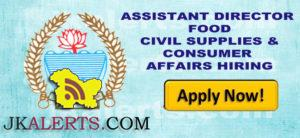 ASSISTANT DIRECTOR FOOD CIVIL SUPPLIES & CONSUMER AFFAIRS HIRING