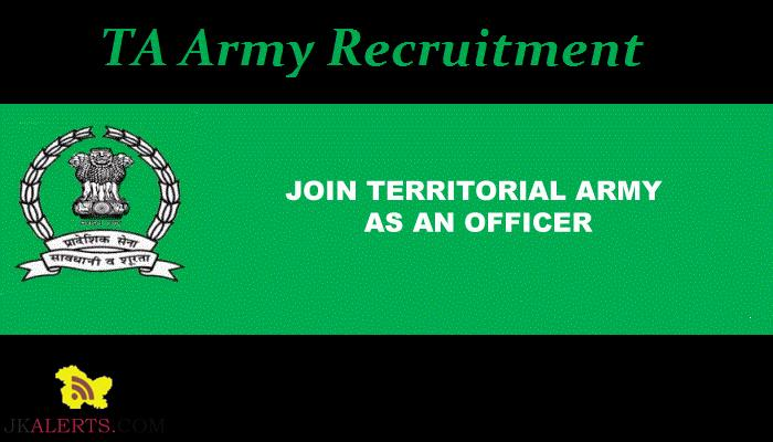 Territorial Army Recruitment 2019, Indian Army Recruitment, Army jobs, Officer Jobs in Army, Govt jobs, officer posts, Jobs for Graduate