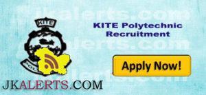 kite polytechnic jobs Recruitment jkalerts