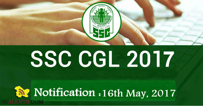 SSC Combined Graduate Level Examination 2017 Official Notification Out now