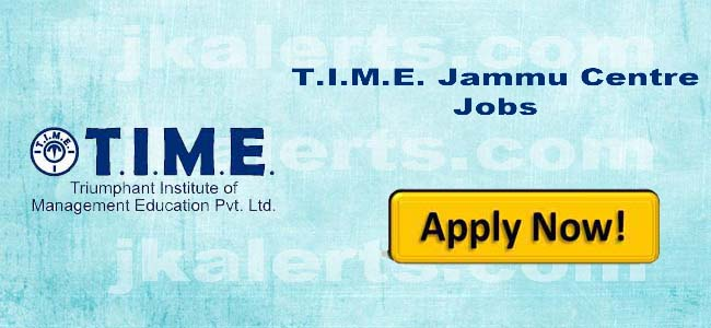 FACULTY for Math / Reasoning / GK, Centre Head (Operations & Sales), Marketing Executive, T.I.M.E. Jammu Job, TIME Jammu Recruitment 2019.