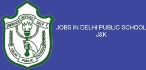 Delhi Public School DPS  SMVDU Katra Jobs Recruitment for Teaching and Non Teaching posts. DPS Katra invites application for various posts.
