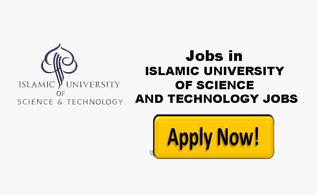 Islamic University of Science and Technology IUST walk in interview