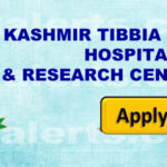 KASHMIR TIBBIA COLLEGE, HOSPITAL & RESEARCH CENTRE JOBS