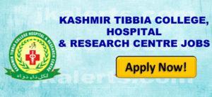 KASHMIR TIBBIA COLLEGE, HOSPITAL & RESEARCH CENTRE JOBS