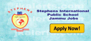 Stephens International Public School Jammu Jobs