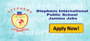 Stephens International Public School Jammu Jobs