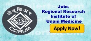 Regional Research Institute of Unani Medicine RRIUM Srinagar Walk in interview